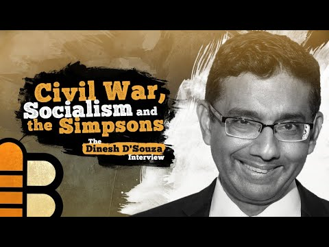 Civil War, Socialism, And The Simpsons: The Dinesh D'Souza Interview