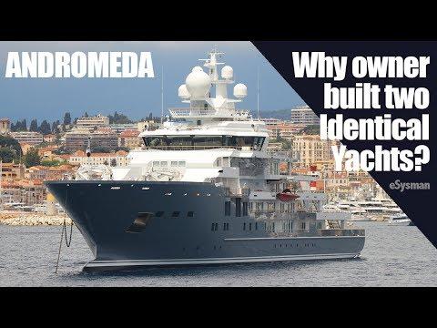 Andromeda - Why Owner built 2 Identical MegaYachts?