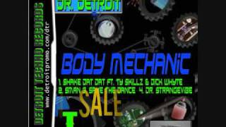 Shake Dat Ass Promo - Body Mechanic