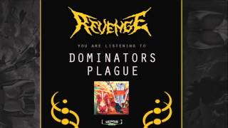 Revenge - Dominators Plague (Official Audio)