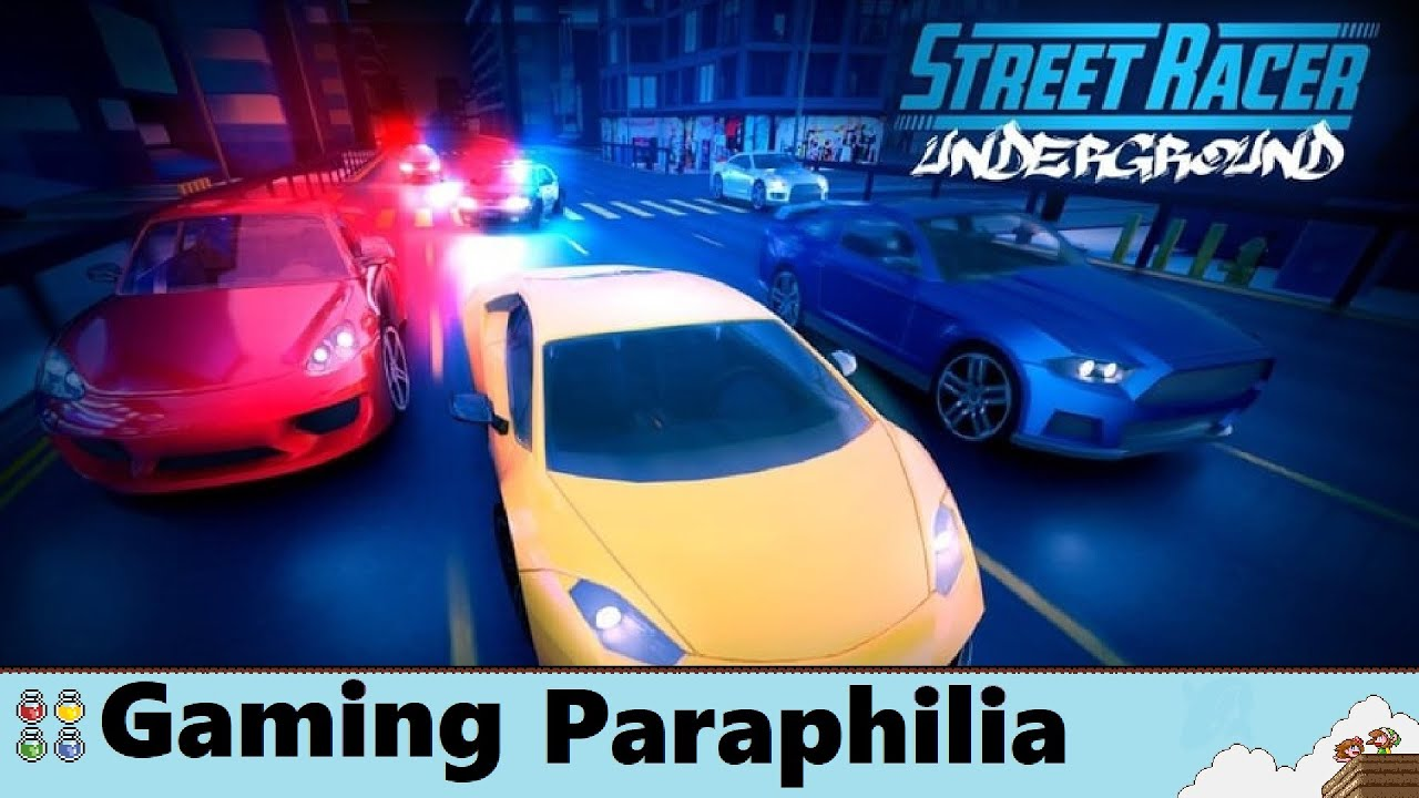 Street Racer Underground is in the wrong lane   Gaming Paraphilia
