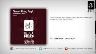Daniel Rise Taglo Sunset At Sea Original Mix