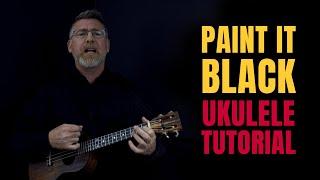 Paint It Black Ukulele Tutorial