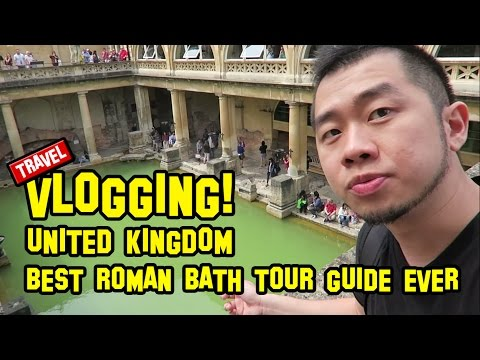UNITED KINGDOM ep3   Best Roman Bath Tour Guide Ever
