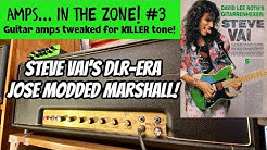 STEVE VAI'S JOSE MODDED MARSHALL! AMPS IN THE ZONE #3