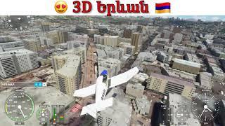 3D Armenia Yerevan-Երևանը 3D խաղի մեջ MFS 2020