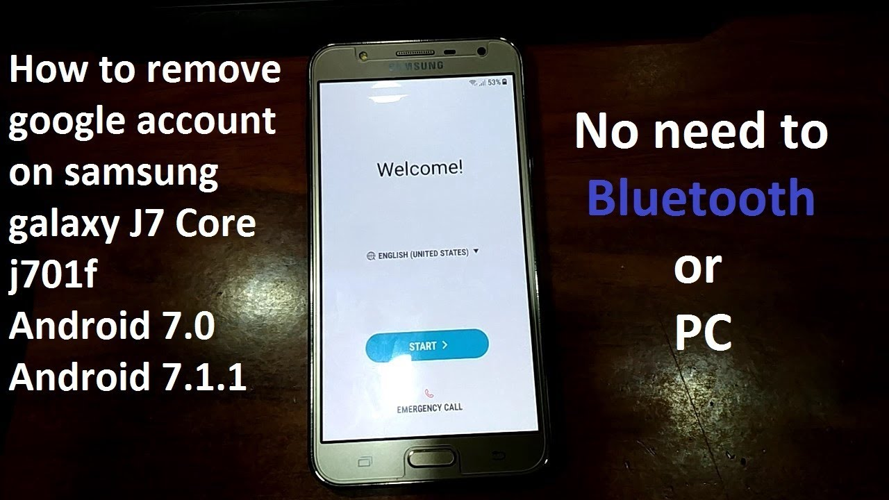 remove google account on samsung galaxy j7 core j701f j701g j701fn j701gn  android 7 0 to 7 1 1