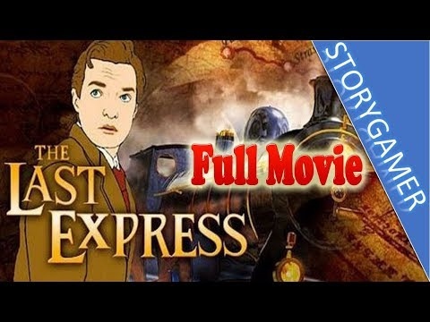 The Last Express Full Movie All Cutscenes