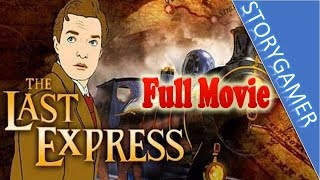 The Last Express Full Movie All Cutscenes; Here's all the cutscenes...