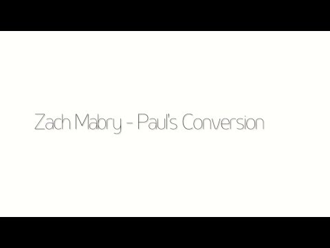 From the Coop: Paul's Conversion  Zach Mabry
