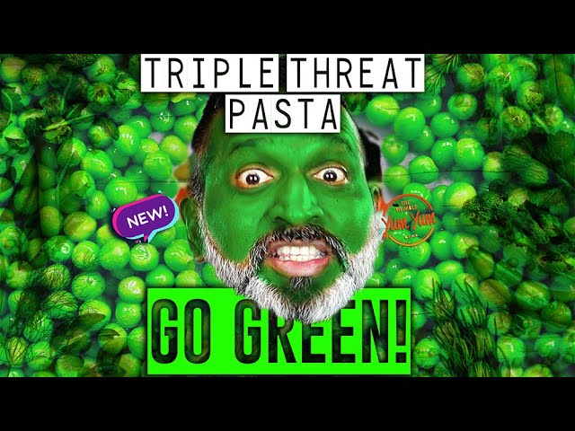TRIPLE THREAT GREEN PASTA (Go Green Part 2) ! Feed 4 for under $20! ONE POT - ONE PAN