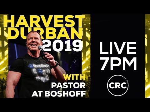 Harvest 2019 Durban | Pastor At Boshoff