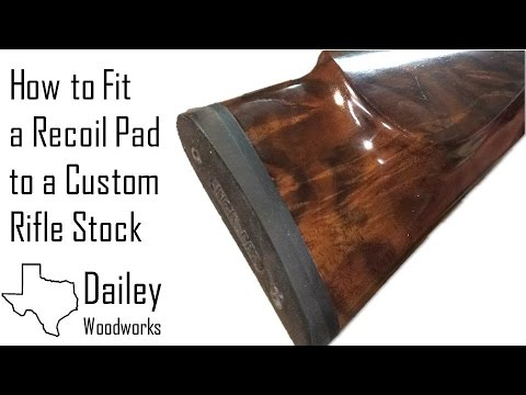 Fitting a Kick Eez Recoil Pad to a Custom Rifle Stock