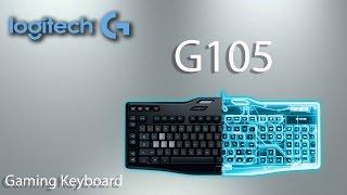 logitech G105 - бюджетная игровая клавиатура