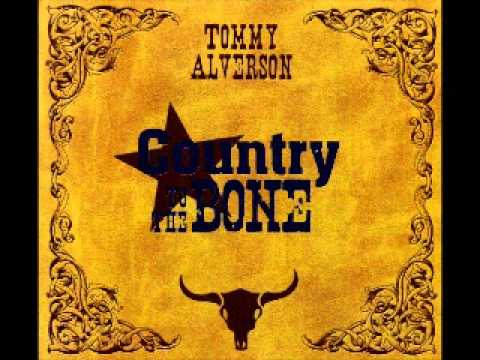 Tommy Alverson I can't convince my heart