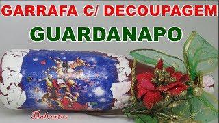 DECOUPAGEM EM GARRAFA COM GUARDANAPO P/ O NATAL