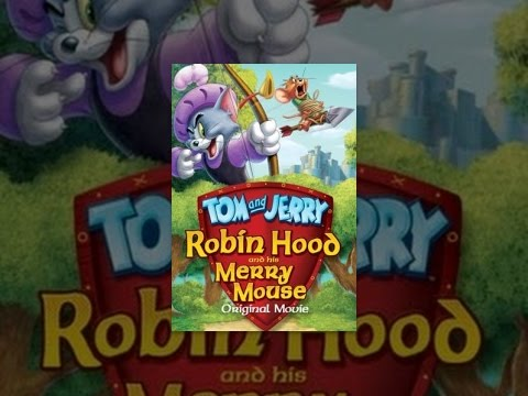 Tom and Jerry: Robin Hood and Merry Mouse