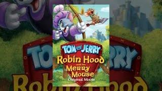 Tom und Jerry: Robin Hood und die Fröhlichen Maus