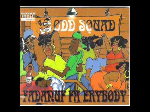 Odd Squad   Fadanuf Fa Erybody (Full Album)