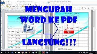 Cara Mengubah Dokumen atau File Word ke PDF Secara umum, langkah untuk konversi file word ke pdf sec.