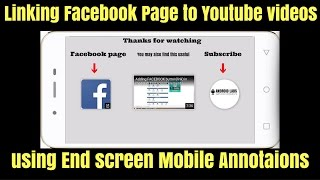 Add Facebook Button(link) in Youtube video with new End screen elements | Youtube Mobile Annotations