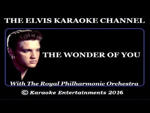Elvis Karaoke The Wonder Of You Royal Philharmonic Version