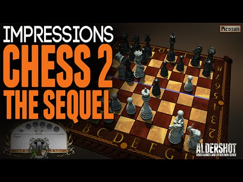 Chess 2 the Sequel: Impressions