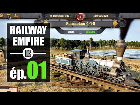 [FR] RAILWAY EMPIRE gameplay (version finale) : let's play scénario Ruée  vers l'or ép 1
