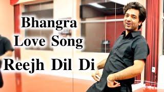 Bhangra | Latest Punjabi Songs 2016 | Reejh Dil Di | Upkar Sandhu | Choreography | Gagandeep Khurana