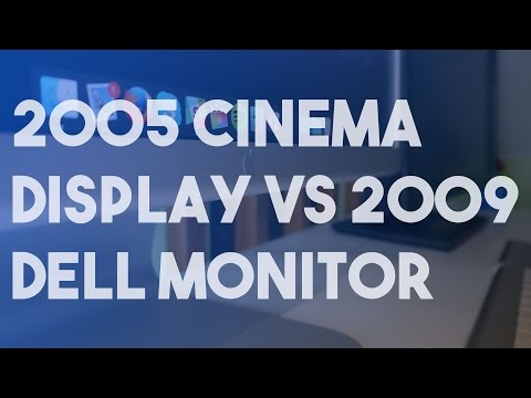 2005 Cinema Display VS 2009 Dell Monitor | Which is Best?