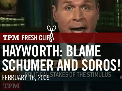 Hayworth: Economic Crisis? Blame Schumer and Soros!