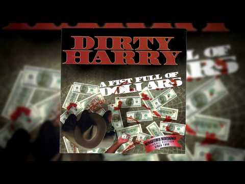 DJ Dirty Harry - A Fist Full Of Dollars