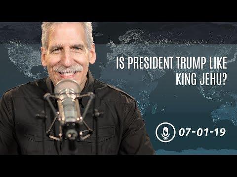 Is President Trump Like King Jehu?