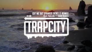 Скачать Flux Pavilion Ft Turin Brakes Cut Me Out Fransis Derelle Remix
