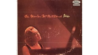MARIAN McPARTLAND TRIO (Full Album)