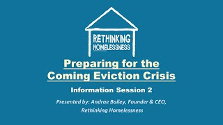 Rethinking Homelessness Eviction Crisis Information Session 2 August 19th 2020