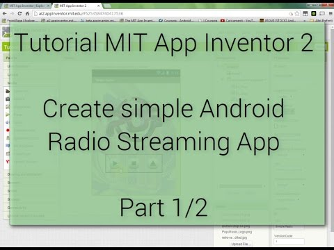 Android Tutorial - Create Radio Streaming App with MIT App Inventor 2 - Part 1