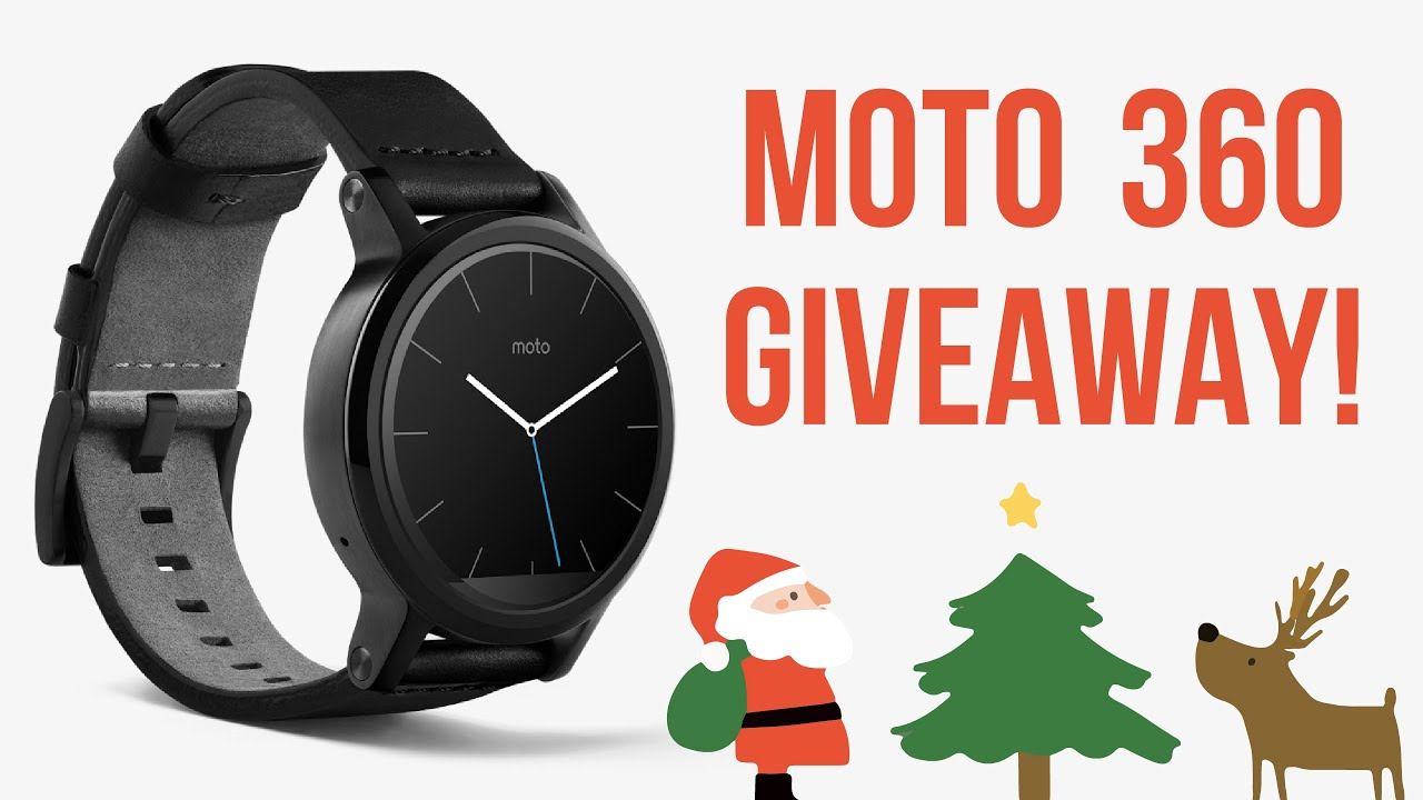 MOTO 360 HOLIDAY GIVEAWAY (2nd gen!)