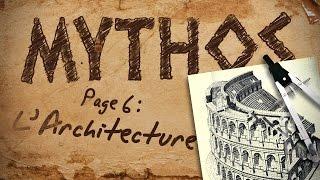MYTHOS, page 6 : L'Architecture