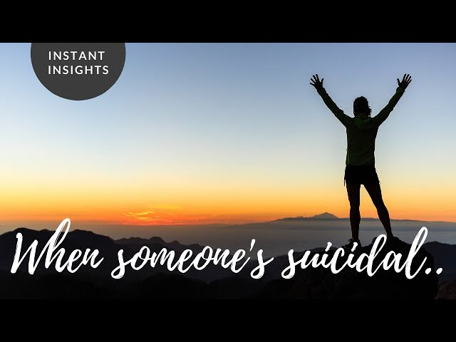 INSTANT INSIGHT | Supporting a suicidal friend
