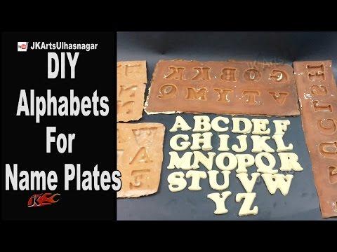 DIY Dentplast Molded Alphabets For Name Plates  | How to Make | JK Arts 937