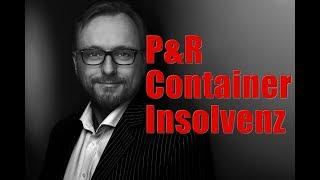 P&R Container Insolvenz - Wie hätte man das vermeiden können?
