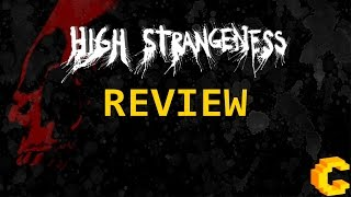 High Strangeness Review (Video Game Video Review)