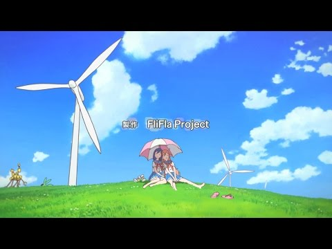 Flip Flappers Opening -