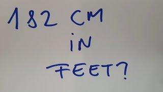 182 Cm In Feet