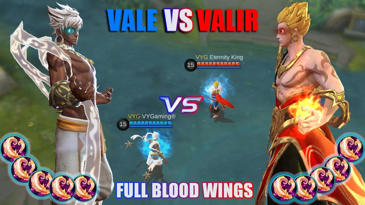 VALE VS VALIR FULL BLOOD WINGS APA YANG TERJADI KETIKA ANGIN MELAWAN API MOBILE LEGENDS