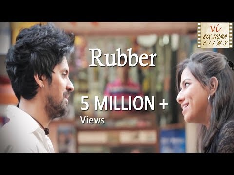 Rubber | An Unusual Love Story | Indian Short Film | Six Sigma Films