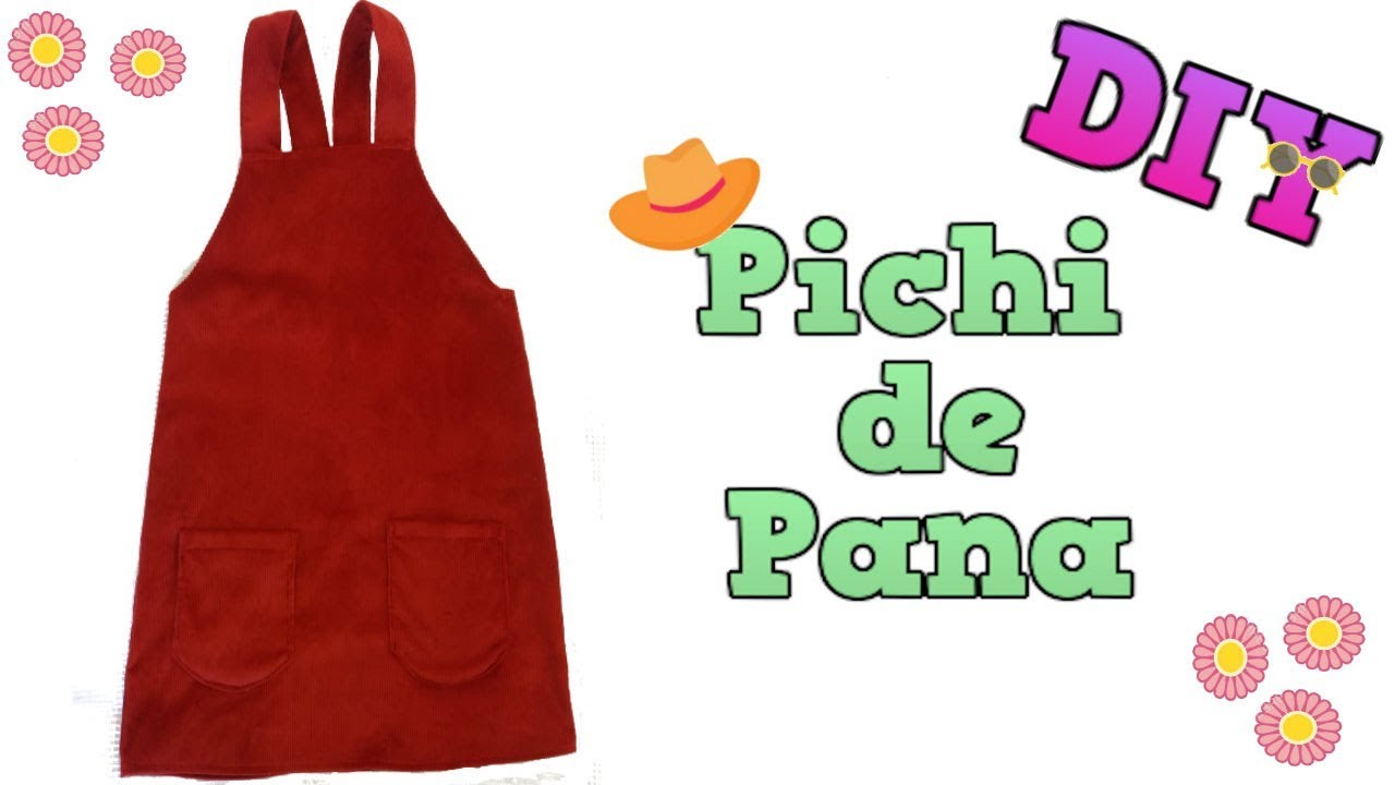 19f63e95c DIY - Cómo hacer un PICHI O PETO 👗👚/ How to make a PINAFORE DRESS /DaY_BB