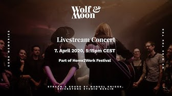 Wolf & Moon - Live Stream Concert