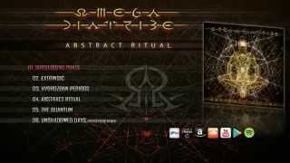 OMEGA DIATRIBE - Abstract Ritual (2015) [FULL ALBUM]